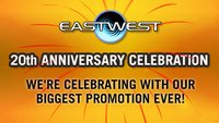 EastWest 20th Anniversary 2 for 1 promotion
