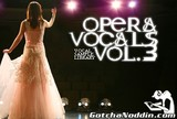 GotchaNoddin.com Opera Vocal Samples Vol.3