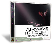 Loopmasters Airwave - Triloops Dance Breaks
