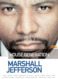Loopmasters Marshall Jefferson - House Generation