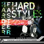 Peace Love Productions Harder Faster Hardstyles