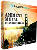 Producer Loops Ambient Metal Constructions