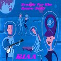 Sounds For The Space-Set!! by RIAA