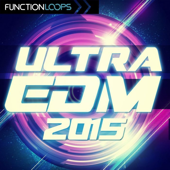 Function Loops - Ultra EDM 2015