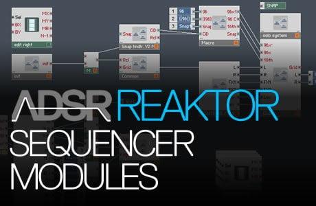 ADSR Reaktor Sequencer Modules