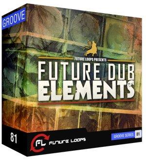 future loops future dub elements