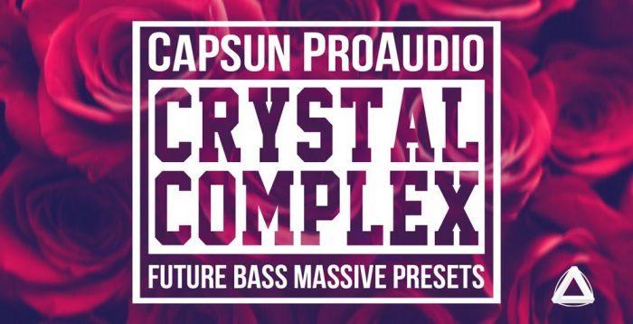 CAPSUN ProAudio Crystal Complex