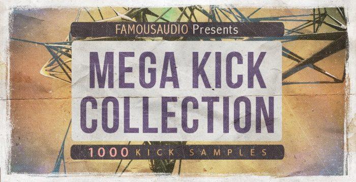 Famous Audio Mega Kick Collection