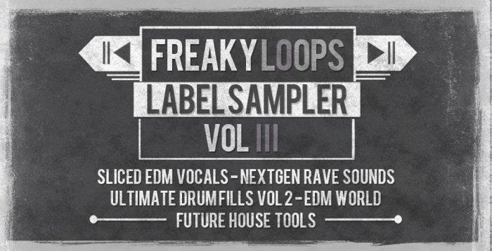 Freaky Loops Label Sampler Vol 3