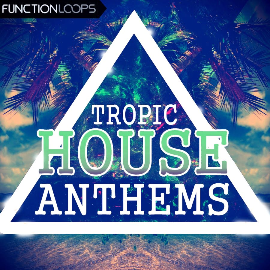 Function loops tropic house anthems edm vocal bounce for 90s vocal house