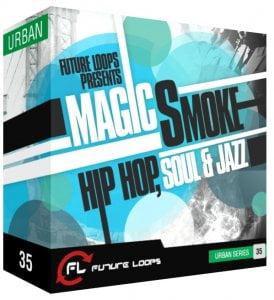 Future Loops Magic Smoke Hip Hop Soul and Jazz