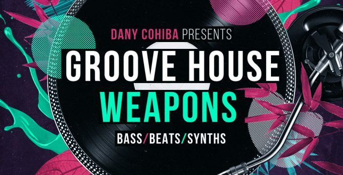 Loopmasters Groove House Weapons