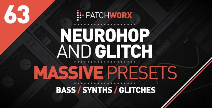 Loopmasters Neurohop and Glitch for Massive