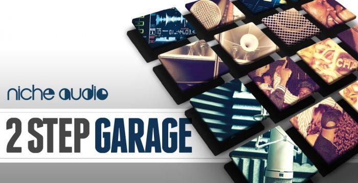 Niche Audio 2 Step Garage