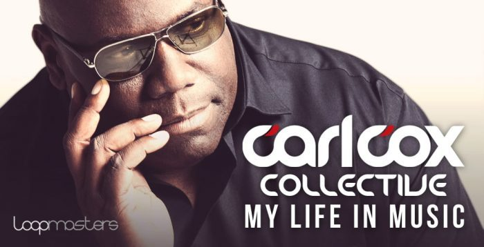 Loopmasters Carl Cox Collective My Live In Music