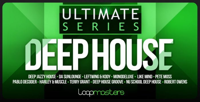 Loopmasters Ultimate Deep House
