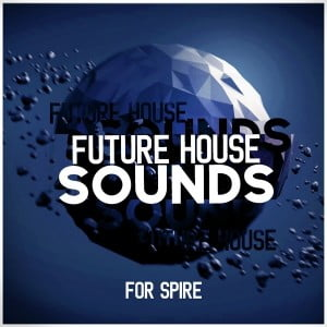 Mainroom Warehouse Future House Sounds for Spire