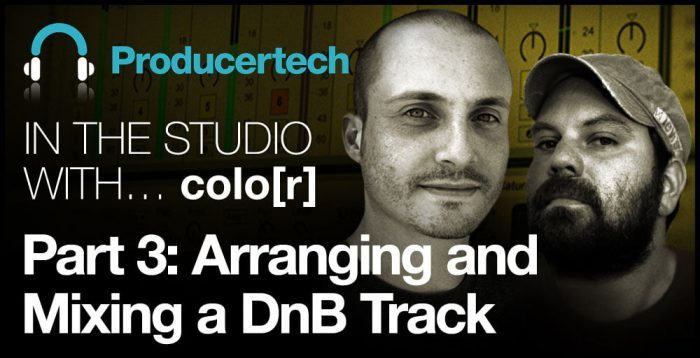 Producertech color Part 3 Arranging and Mixing a DnB Track
