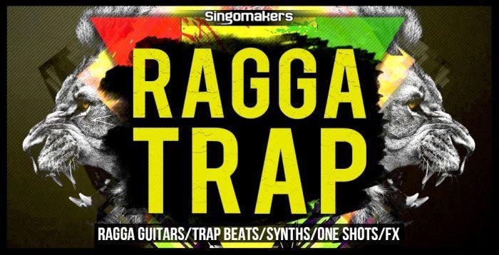 Singomakers Ragga Trap