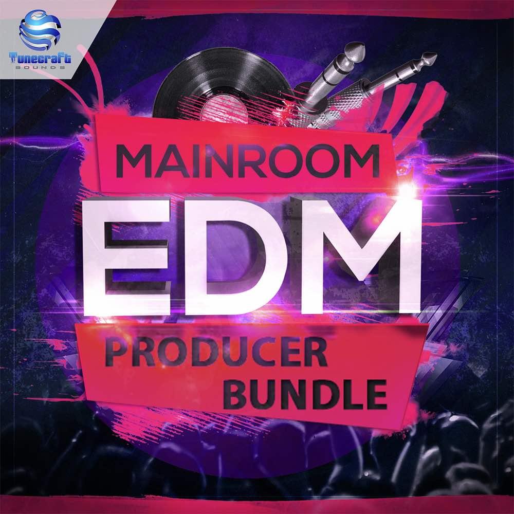 Tunecraft Mainroom EDM Bundle