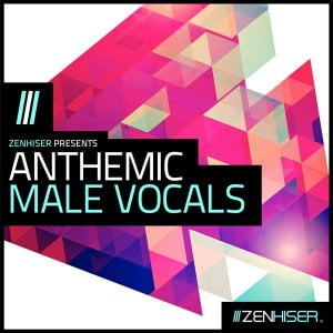 Zenhiser Anthemic Male Vocals
