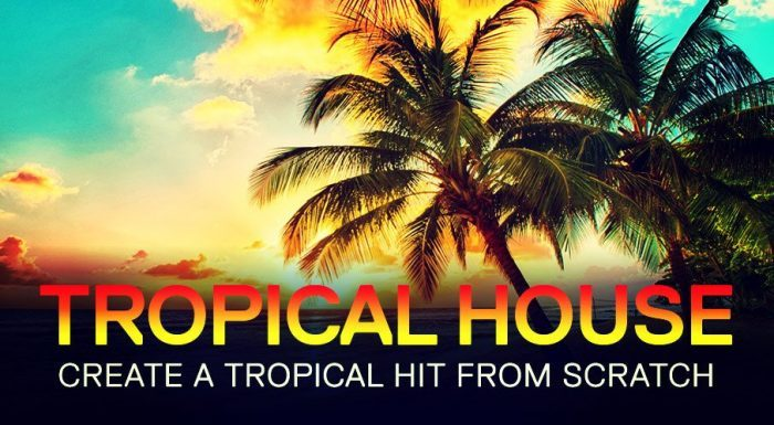 ADSR Tropical House
