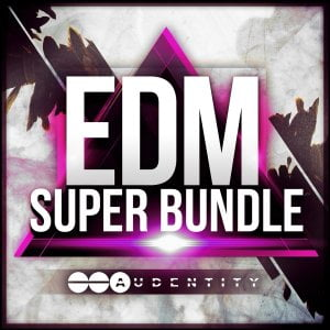 Audentity EDM Super Bundle