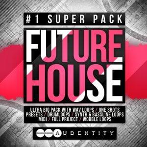 Audentity Future House #1 Super Pack