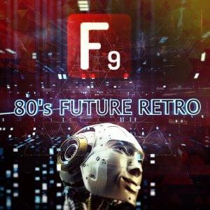 F9 Audio 80's Future Retro