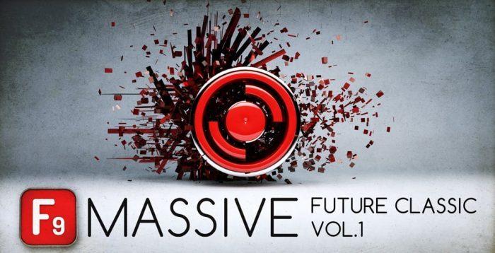 F9 Audio Massive Future Classic Vol 1