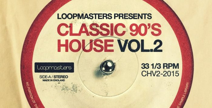 Loopmasters Classic 90's House Vol. 2