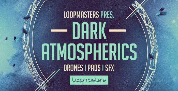 Loopmasters Dark Atmospherics