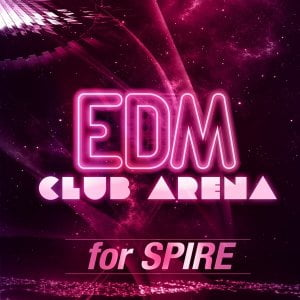 Trance Euphoria EDM Club Arena for Spire