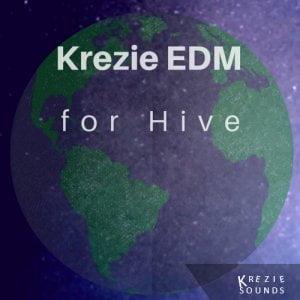 Krezie EDM for Hive