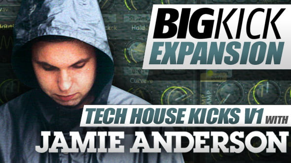 BigKick Tech House Kicks V1 Jamie Anderson