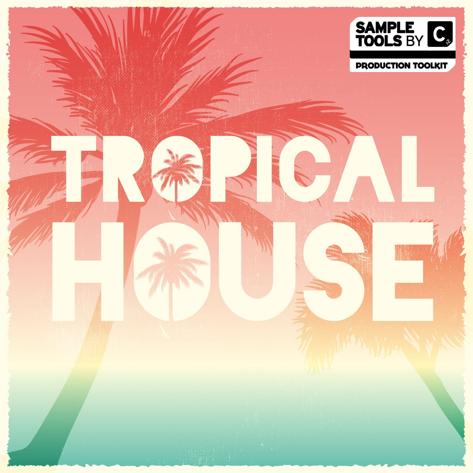 Win Tropical House By Sample Tools By Cr2