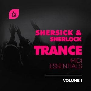 Freshly Squeezed Samples Shersick & Sherlock Trance MIDI Essentials Vol 1