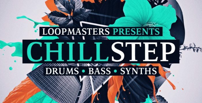 Loopmasters Chillstep