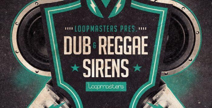 Loopmasters Dub & Reggae Sirens