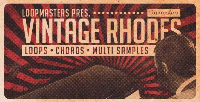 Loopmasters Vintage Rhodes