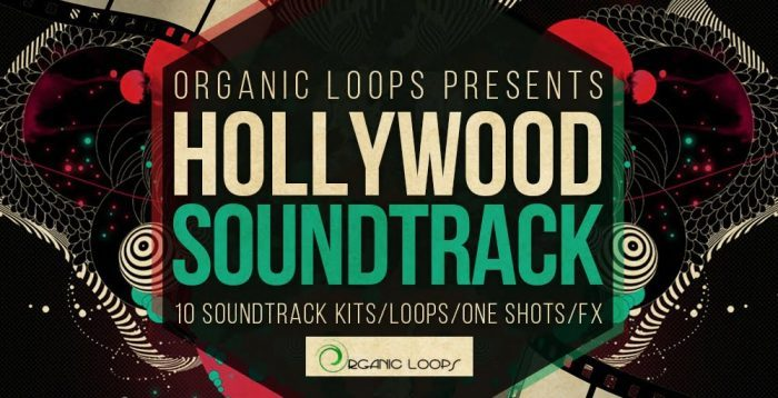 Organic Loops Hollywood Soundtrack