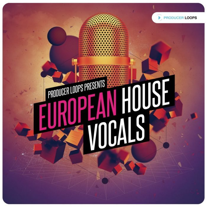 Producer Loops European House Vocals