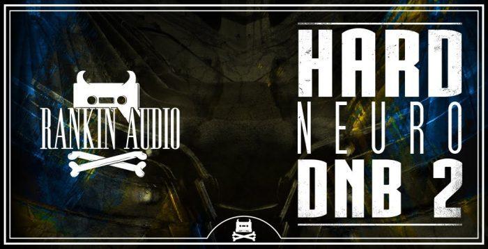 Rankin Audio Hard Neuro DnB 2