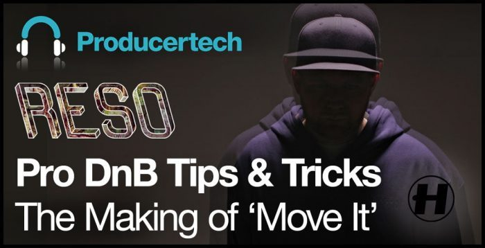 Reso Pro DnB Tips & Tricks The Making of Move It