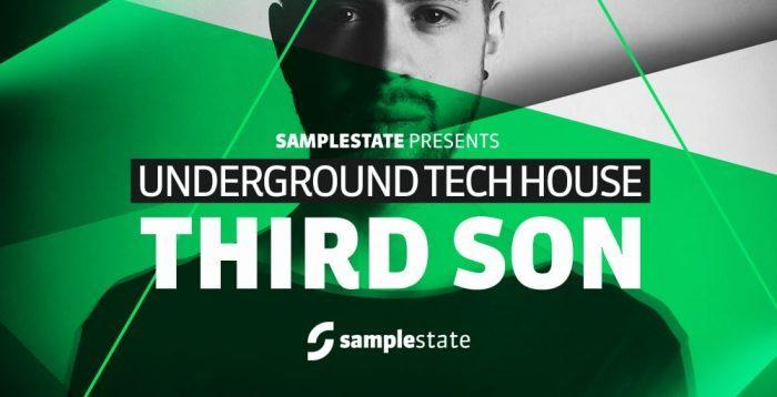 Samplestate Third Son Underground Tech House