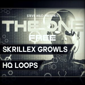 THE ONE Skrillex Growls