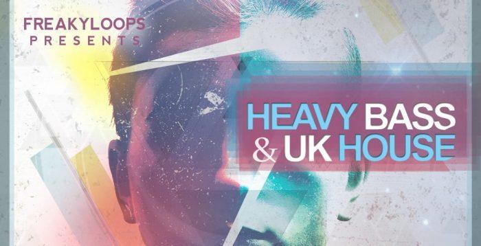 Freaky Loops Heavy Bass & UK House