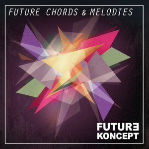 Future Koncept Future Chords & Melodies