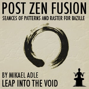 Leap Into The Void Post Zen Fusion