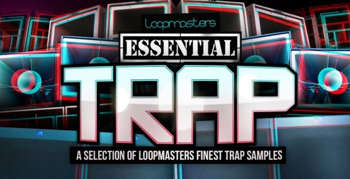 Loopmasters Essential Trap